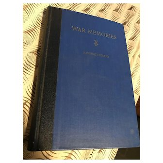 """""""War Memories"""" By Marshal Stearns - First Edition 1937"""