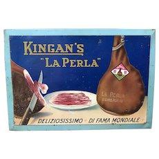 """Tin Lithographed Sign for a Delicatessen - US Made Ad for Imported Italian Prosciutto-""""Kingan's La Perla""""- Circa 1930's"""