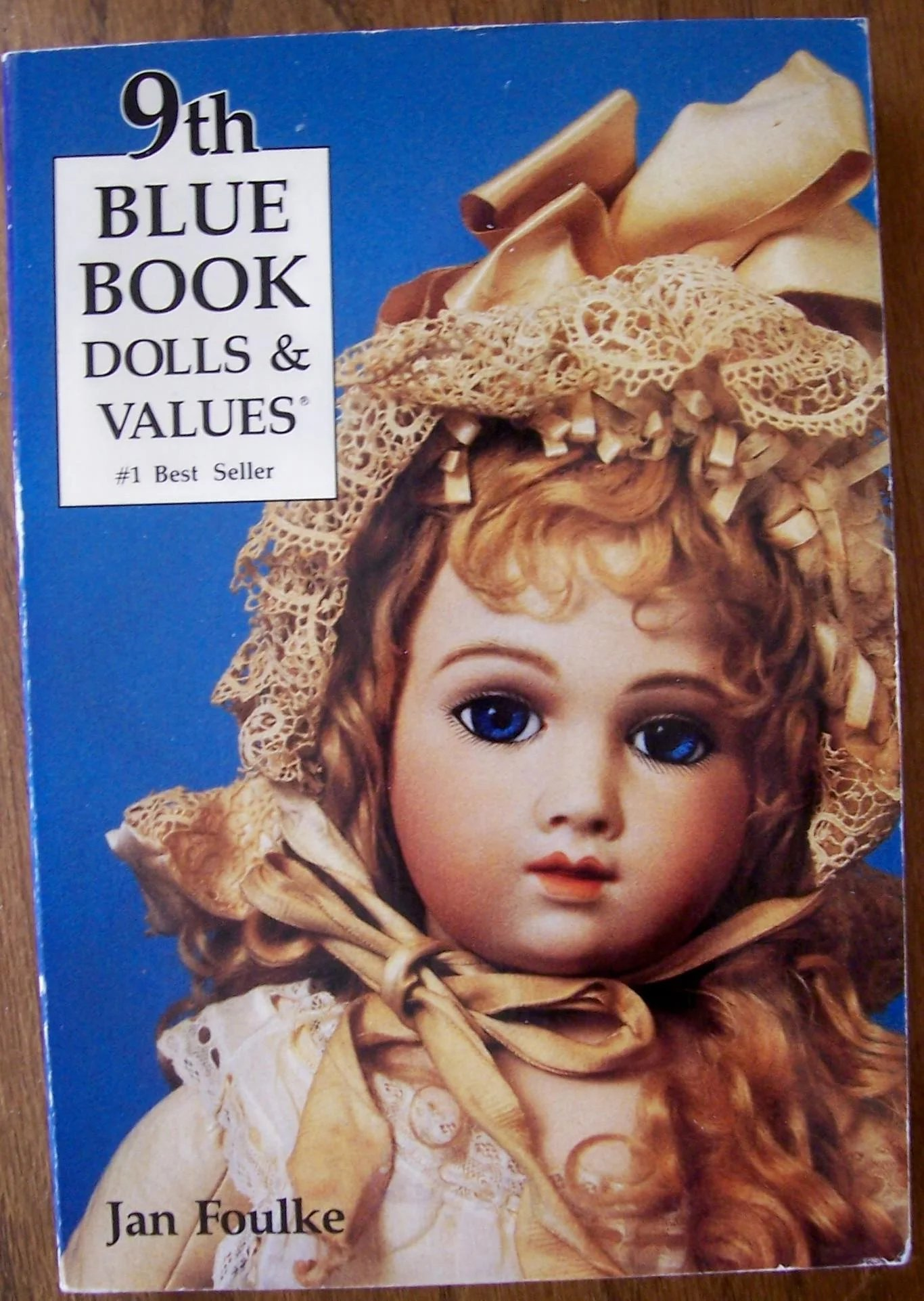 FOUR Blue Book Dolls & Values by Jan Foulke. 6th, 9th, 10th & 14th ...
