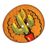 Button--Very Large Vintage 1940s Hand Painted and Carved Cactus Plant