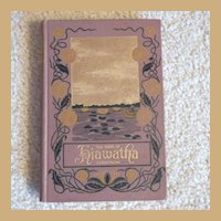 "Vintage Hardbound Book ""The Song of Hiawatha"""