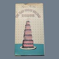 "Vintage First Edition Hard Bound Cookbook - ""The Year-Round Holiday Cookbook"""