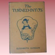 """Vintage Book - """"The Turned-Into's"""""""