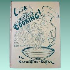 """Vintage Hardbound Cookbook - """"Look What's Cooking!"""""""