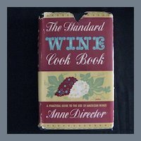 """Rare & Collectible Vintage Cookbook - """"The Standard Wine Cook Book"""""""