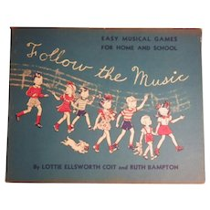 "Scarce Vintage First Edition Hardbound Book - ""Follow the Music"""