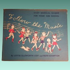 "Scarce Vintage First Edition Hardbound Book - ""Follow the Music"""
