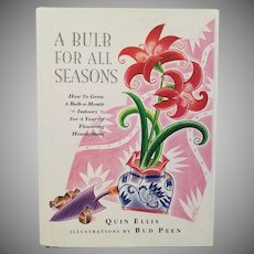 """Vintage Non-Fiction Hardbound Book - """"A Bulb for All Seasons"""""""