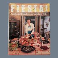 "Vintage Hard Bound Cookbook - ""FIESTA Southwest Entertaining with Jane Butel"""