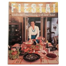 "Vintage Hard Bound Cookbook - ""FIESTA Southwest Entertaining with Jane Butel"""