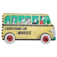 "Rare Vintage Children's Book - ""Everything on Wheels"""