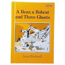"Scarce Vintage Hardbound Book - ""A Bear, a Bobcat and Three Ghosts"""