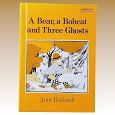 "Scarce Vintage Hardbound Book - ""A Bear, a Bobcat and Three Ghosts"""