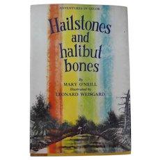 "Vintage Children's Book - ""Hailstones and halibut bones"""