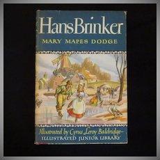 """Vintage Book - """"Hans Brinker"""" or """"The Silver Skates"""""""