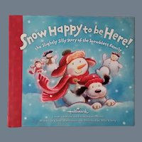 """Vintage Children's Book - """"Snow Happy to be Here! the Slightly Silly Story of the Snowblatt Family"""""""