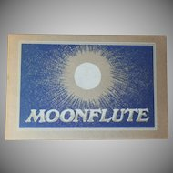 "Very Rare Vintage Softbound Book -"" Moonflute"""
