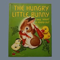 """Vintage Children's Book - """"The Hungry Little Bunny"""""""