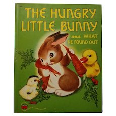 "Vintage Children's Book - ""The Hungry Little Bunny"""