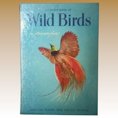 """Vintage Hardbound Book - """"A Child's Book of Wild Birds"""""""
