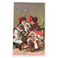 French Chromo Litho Trade Card, Dolls and Children, The Little Farm, Thuvin