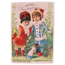 Colorful Trade Card, 2 Dolls, 2 Children, Button's Shoe Dressing, Copyright 1882
