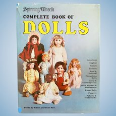 Spinning Wheel's Complete Book Of Dolls, Edited by Albert C. Revi, Copyright 1975