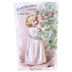 Antique Trade Card, Girl, Dolls & Tree, Home Insurance Company N.Y., Dated 1899