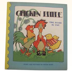 1931 Chicken Little and Old Friends of Ours Two Books In One