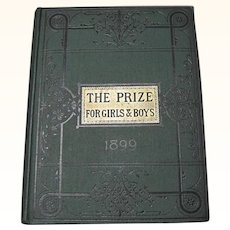 1899 The Prize For Boys & Girls Book Beautiful Litho's