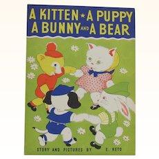 A Kitten A Puppy A Bunny and A Bear Children's Book