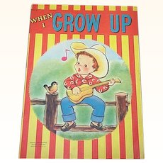 1949 When I Grow Up Children's Book