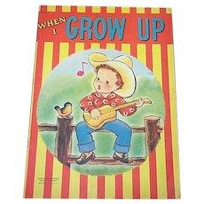 1949 When I Grow Up Children's Book