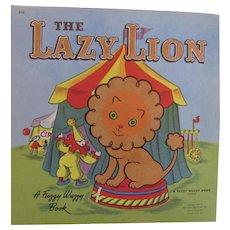 1949 The Lazy Lion Fuzzy Fuzzy Book