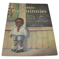 1929 Little Pickaninnies Children's Book By Ida M. Chubb