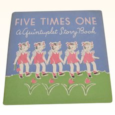 1937 Five Times One Quintuplets Story Book
