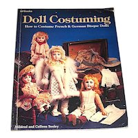 Doll Costuming for French & German Bisque Dolls - Mildred Seeley - Scarce Reference Book