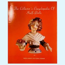 """Classic """"Collector's Encyclopedia of Half Dolls"""" Brand New Old Store Stock"""