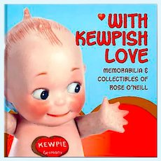 """""""With Kewpish Love"""" Book - 450 Kewpie Objects 1912-1937 - New Old Store Stock 2004"""