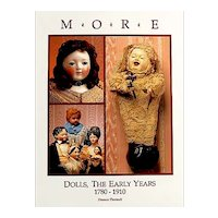 """""""More Antique Dolls Early Years"""" 1780 - 1910 - Brand New Old Warehouse Find Reference Book"""