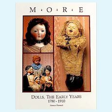 """More Antique Dolls Early Years"" 1780 - 1910 - Brand New Old Warehouse Find Reference Book"