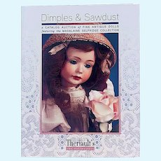 """""""'Dimples and Sawdust"""" Superb 2008 Worldwide Antique Doll Reference - Brand New Warehouse Copy"""