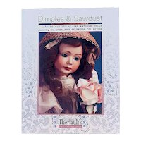 """""""Dimples And Sawdust"""" Florence Theriault - Legendary Doll Collection - 349 Amazing Full Color Photos"""