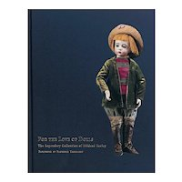 """""""For The Love Of Dolls"""" - The Mildred Seeley Collection by Florence Theriault"""