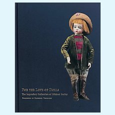 """For The Love Of Dolls"" - The Mildred Seeley Collection by Florence Theriault"