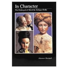 """In Character"" by Florence Theriault - French Bebe and German Character Dolls"
