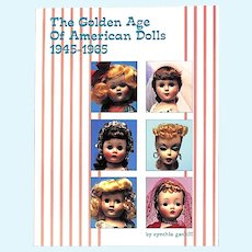Golden Age Of American Dolls 1945-1965, Reference by Cynthia Gaskill