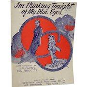 Sheet Music I'm Thinking of my Blue Eyes