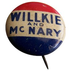 Presidential Campaign Button Pin Willkie & McNary 1940
