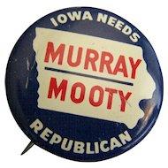 Button pin Murray Mooty Iowa Republican 1958